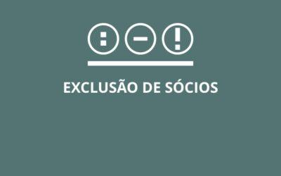 Exclusão de Sócios – Os Erros da Lei 13.791/19