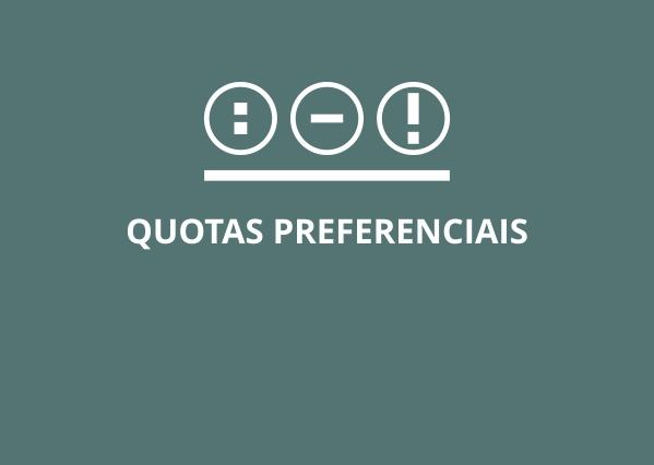 Quotas Preferenciais